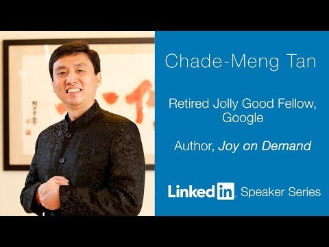 LinkedIn Speaker Series: Chade-Meng Tan
