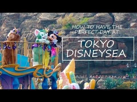 Tokyo DisneySea Strategy - WATCH THIS BEFORE YOU GO