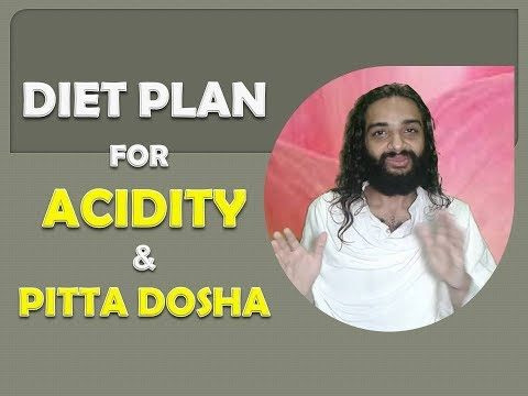 Acidity Diet Chart in Severe Acidity Acid Reflux & Ulcer | Pitta Pacifying Diet by Nityanandam Shree