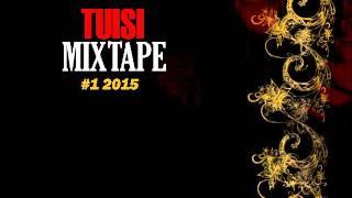 DJ TOA 2015 - TUISI MIXTAPE #1 2015
