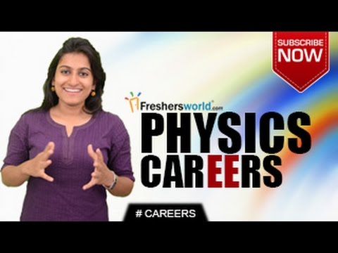 CAREERS IN PHYSICS –B.A,B.SC,M.A,Institutions,Job Openings,Salary Package
