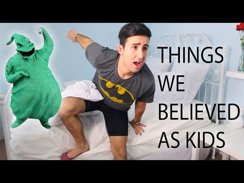 Things We Believed as Kids!