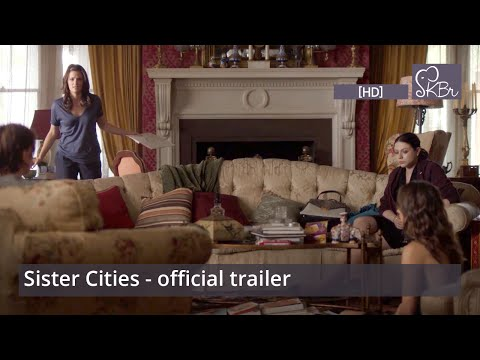 Sister Cities official trailer [HD] - Stana Katic, Troian Bellisario, Michelle Trachtenberg