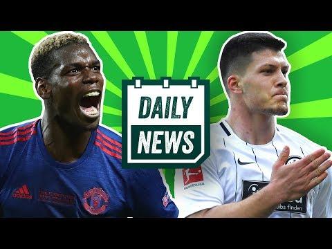 Frankfurt: Jovic bleibt! Arsenal: Wenger out! Manchester United: 140 Millionen für Pogba! Daily News