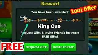 8 Ball Pool Get Free { King Cue } On New Reward Link 100% Working 😱 Loot Offer ✌
