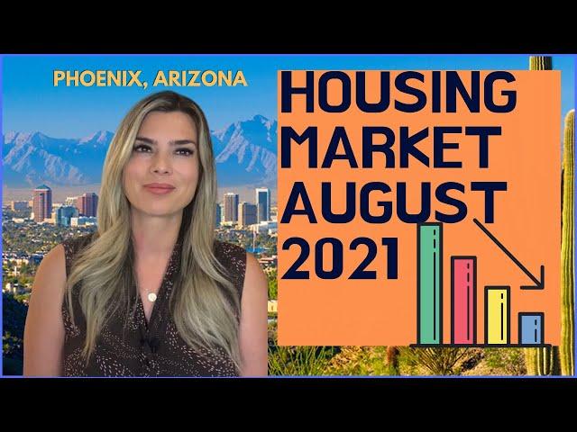 Phoenix Real Estate Market : August 2021