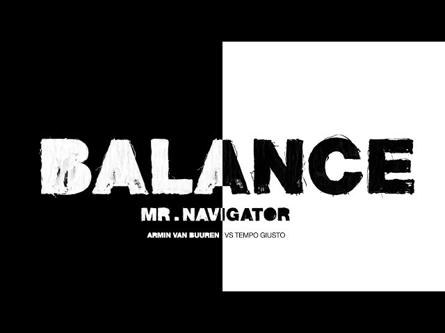 Armin van Buuren vs Tempo Giusto - Mr. Navigator (Lyric Video)