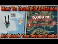 Pubg Mobile : How To Cover FAR Distance And Reach To Your FAVORITE Destination Easily!