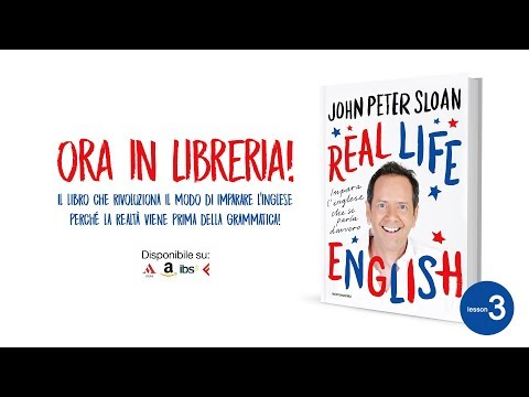 John Peter Sloan ft. Robert Dennis (lesson 3) REAL LIFE ENGLISH