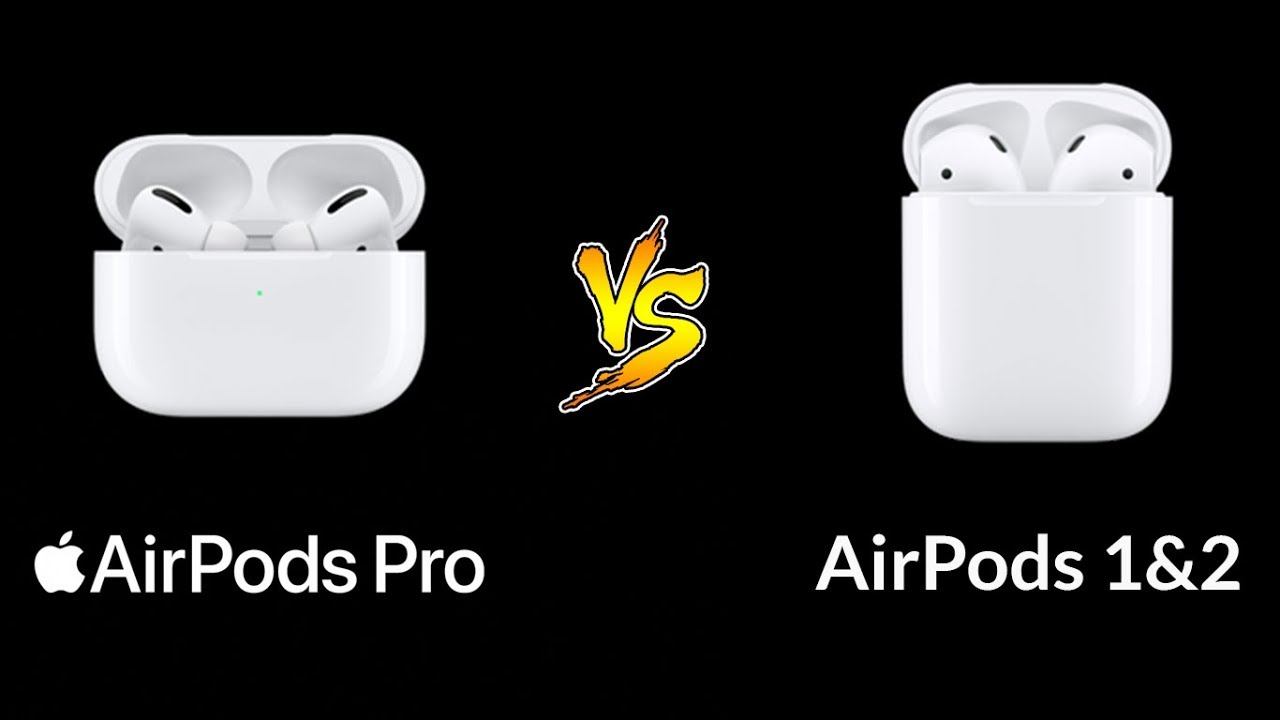 Airpods Pro Vs Airpods 1 2 Apple S Old Airpods Vs New Airpod Pro