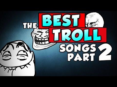 The Best Troll Songs #2