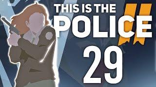 BEZ ŚWIADKÓW | This is the Police 2 [#29][FINAŁ]