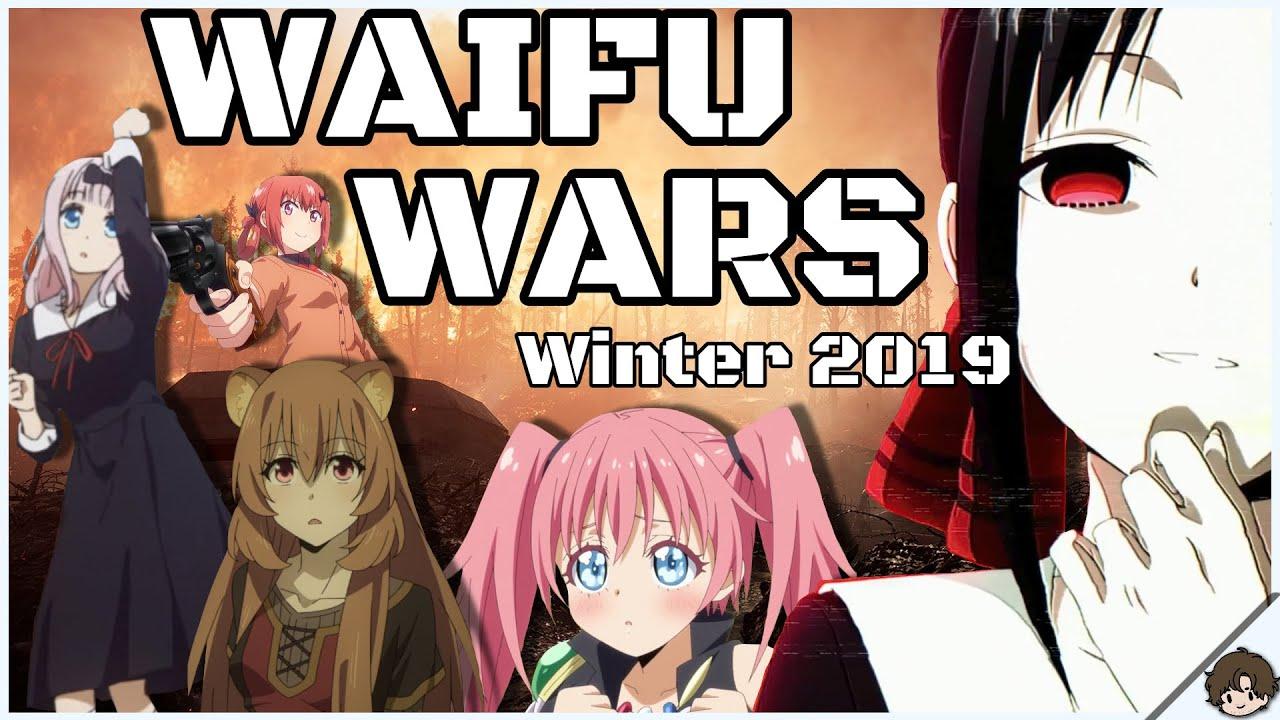 Best Waifu 2019 The Waifu Wars of Winter 2019: Round 1   YouTube