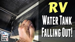 RV Fresh Water Tank was Falling Out!