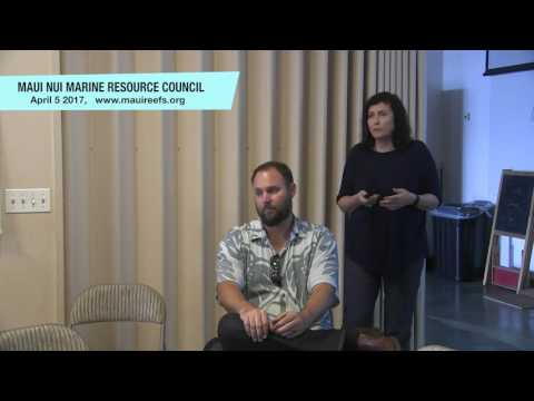 April 5, 2017 meeting of the Maui Nui Marine Resource Council