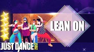 Just Dance 2017: Lean on - Major Lazer & DJ Snake ft  MØ | Just Dance 2017 full gameplay Super Stars