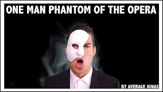 One Man Phantom Of The Opera - Medley