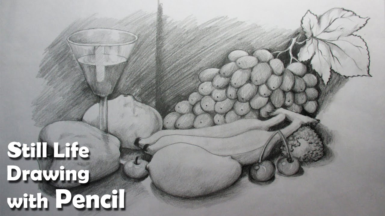 How to draw a still life fruits in pencil step by step youtube