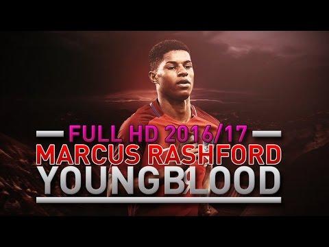 Marcus Rashford Edit Skills Goals 2016 17 Young Blood Youtube
