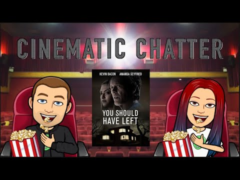 Cinematic Chatter Episode #1 – You Should Have Left Review / Halloween Kills Trailer Reaction