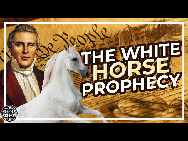 """What is the Latter-day Saint """"White Horse Prophecy""""?"""