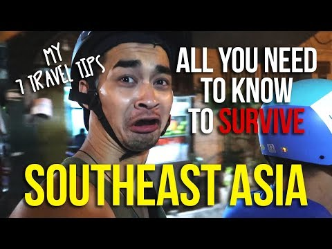 7 Tips to Travel Southeast Asia - THE ONLY TIPS YOU NEED