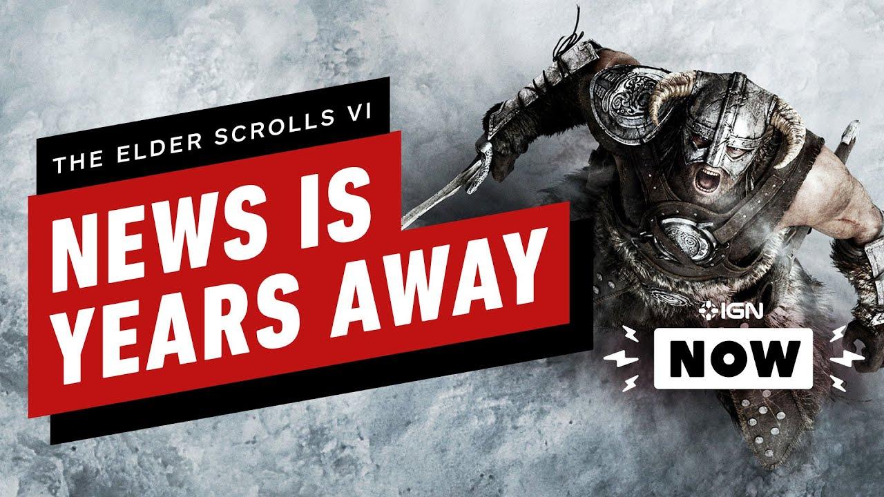 The Elder Scrolls 6: Las próximas noticias serán 'años a partir de ahora' - IGN Now + vídeo