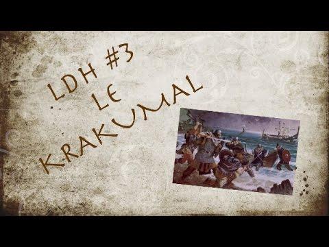 LDH #3 Le krakumal-Dernier chant de Ragnar Lothbrock