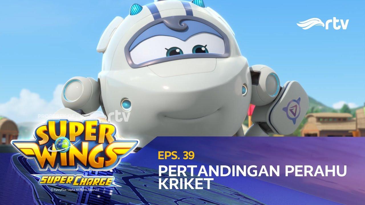 super wings indonesia rtv  pertandingan perahu kriket