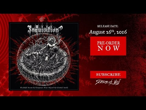 Inquisition - Vortex From the Celestial Flying Throne of Storms (Official Premiere)