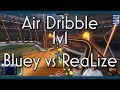 Air Dribble Only 1v1 | Bluey vs ReaLize