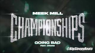 Meek Mill - Going Bad (feat. Drake) Instrumental Prod. Big Sleepy