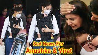 Sad News For Anushka Sharma and Virat Kohli Because Spotted With Vamika
