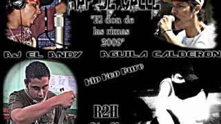 Rap De Calle - Aj El Andy Ft Aguila Calderon