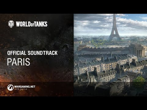 World of Tanks – Official Soundtrack: Paris