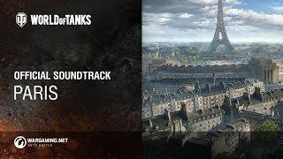 World of Tanks - Official Soundtrack: Paris