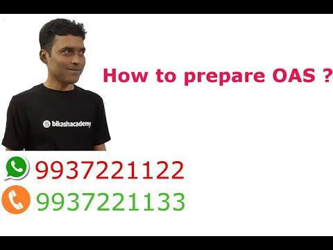 ଓଏଏସ୍ ପରୀକ୍ଷା  କିପରି ଦେବେ How To prepare OAS 2018 ?