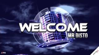 Welcome Mr Disto   (vidéo promo by J2PG)