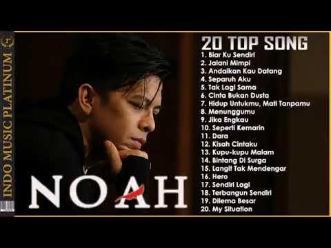 NOAH BEST ALBUM -  Pilihan Lagu Terbaik & Terbaru 2018 - HQ Audio