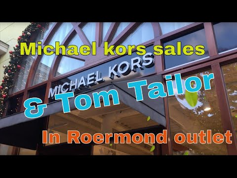 MICHAEL KORS Outlet 70% Sales & TOM TAILOR In Roermond