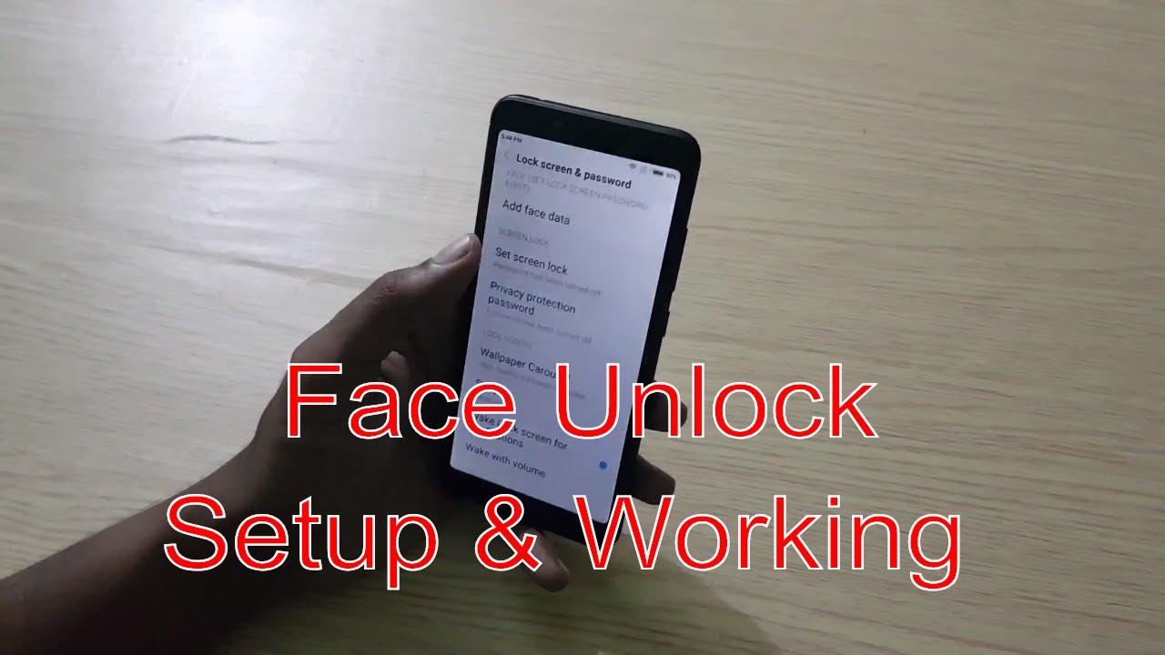 Xiaomi Redmi 6A Face Unlock Setup & Working