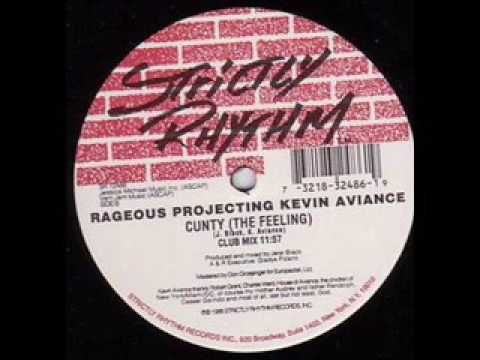 Rageous projecting Kevin Aviance - Cunty [The Feeling] (Club Mix)