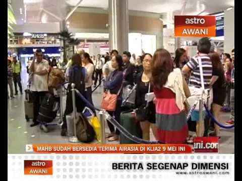 MAHB sudah bersedia terima AirAsia di KLIA2 9 Mei ini