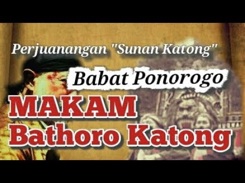 "makam-bathoro-katong-""babad-ponorogo"""