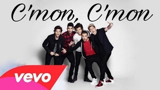 One Direction | C'mon C'mon (Official Music Video) *New*
