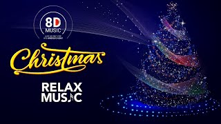 8D Audio Christmas Music Relax | Feel Good Relax Music | Xmas Music
