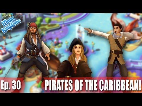 WELCOMING JACK SPARROW, WILL TURNER, AND ELIZABETH SWANN! - Disney Magic Kingdoms Gameplay - Ep. 30
