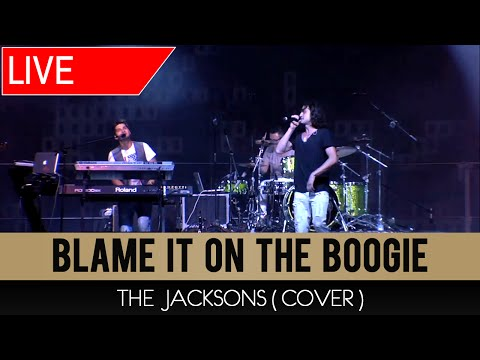 Blame It On The Boogie - Borghi Bros Live (The Jacksons Cover)
