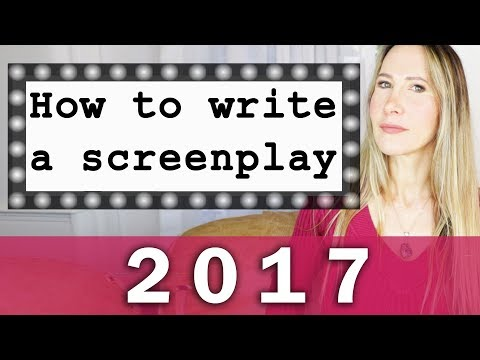 How to write a screenplay 2017 - how to write a movie script for beginners