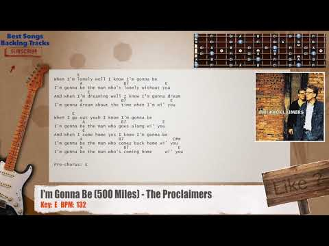 I'm Gonna Be (500 Miles) - The Proclaimers Guitar Backing Track with chords and lyrics